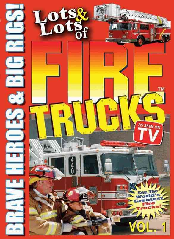 LOTS AND LOTS OF FIRE TRUCKS VOL 1 BY LOTS AND LOTS (DVD)